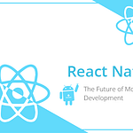 React Native is the Future of Mobile App Development